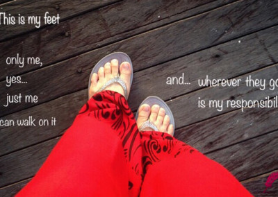 This is my feet only me, yes... just me who can walk on it and... wherever they go... is my responsibility.